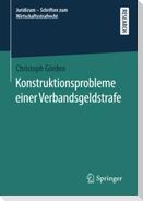 Konstruktionsprobleme einer Verbandsgeldstrafe