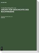 Archiv für Geschichte des Buchwesens. Band 58