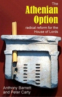 The Athenian Option: Radical Reform for the House of Lords