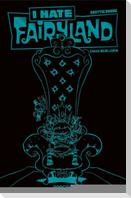 I hate Fairyland 02 - Luxusausgabe (Türkise Edition)