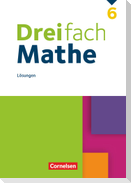 Dreifach Mathe 6. Schuljahr - Lösungen zum Schülerbuch