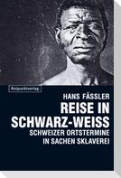 Reise in Schwarz-Weiss