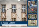 Hinter Gittern (Wandkalender 2022 DIN A4 quer)