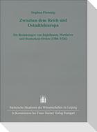 Zwischen dem Reich und Ostmitteleuropa