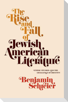 The Rise and Fall of Jewish American Literature: Ethnic Studies and the Challenge of Identity