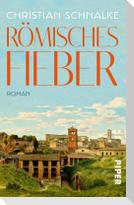Römisches Fieber