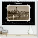 Dresden - Ein Kalender mit Fotografien wie aus einem alten Fotoalbum (Premium, hochwertiger DIN A2 Wandkalender 2022, Kunstdruck in Hochglanz)