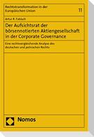 Der Aufsichtsrat der börsennotierten Aktiengesellschaft in der Corporate Governance