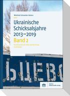 Ukrainische Schicksalsjahre 2013-2019