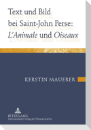 Text und Bild bei Saint-John Perse: L'Animale und Oiseaux