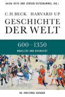 Geschichte der Welt 02. Agrarische und nomadische Herausforderungen 600-1350