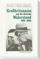 Großbritannien und der deutsche Widerstand 1933 - 1944