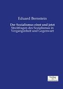 Der Sozialismus einst und jetzt