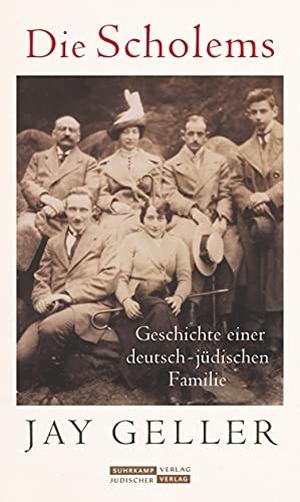 Geller, Jay Howard. Die Scholems - Eine deutsch-j