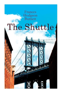 The Shuttle: Historical Novel