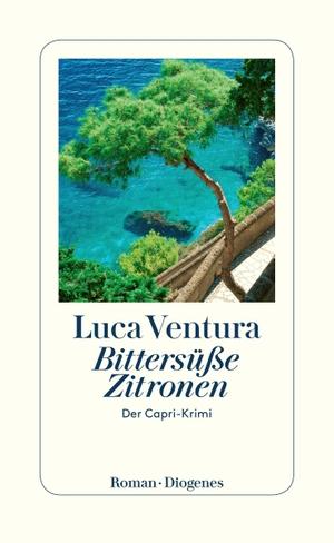 Ventura, Luca. Bittersüße Zitronen - Der Capri-K
