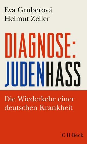 Gruberová, Eva / Helmut Zeller. Diagnose: Judenha