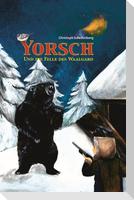 Yorsch und die Felle des Waalgard