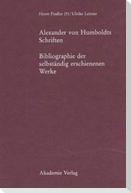 Alexander von Humboldts Schriften
