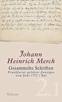 Johann Heinrich Merck: Gesammelte Schriften