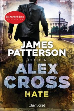 Patterson, James. Hate - Alex Cross 24 - Thriller.