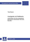 Avantgarde und Feldtheorie