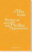 Werden sie uns mit FlixBus deportieren?