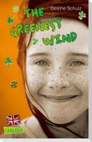 The Greenest Wind - Eine Tüte grüner Wind (englische Ausgabe)