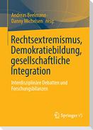 Rechtsextremismus, Demokratiebildung, gesellschaftliche Integration