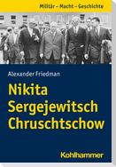 Nikita Sergejewitsch Chruschtschow