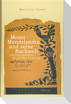 Moses Mendelssohn und seine Nachwelt