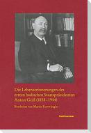 Die Lebenserinnerungen des ersten badischen Staatspräsidenten Anton Geiß (1858-1944)