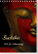 Buddha - Zeit für Entspannung (Tischkalender 2021 DIN A5 hoch)