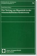 Der Vertrag von Maastricht in der wissenschaftlichen Kontroverse