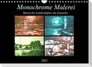 Monochrome Malerei - Mystische Landschaften mit Gouache (Wandkalender 2022 DIN A4 quer)