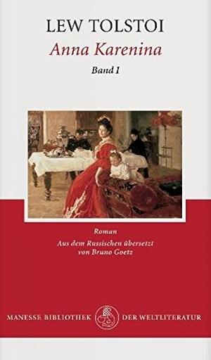 Lew Tolstoi / Dieter Wellershoff / Bruno Goetz. Anna Karenina (Kassette Bd. 1+2) - Roman. Manesse, 2003.
