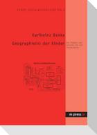 Geographie(n) der Kinder