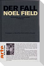 Der Fall Noel Field 2
