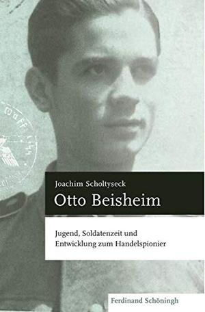 Joachim Scholtyseck. Otto Beisheim - Jugend, Solda