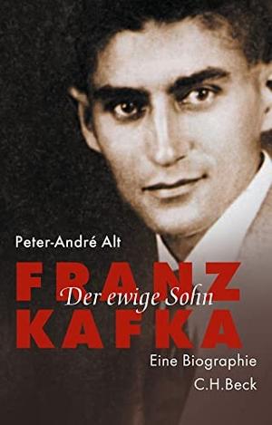 Peter-André Alt. Franz Kafka - Der ewige Sohn. C.H.Beck, 2018.