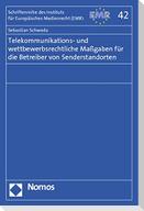 Telekommunikations- und wettbewerbsrechtliche Maßgaben für die Betreiber von Senderstandorten