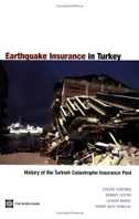 Earthquake Insurance in Turkey: History of the Turkish Catastrophe Insurance Pool