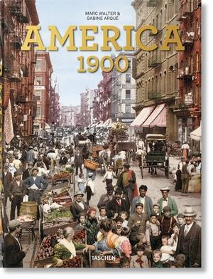 Walter, Marc / Sabine Arqué. America 1900. Tasche