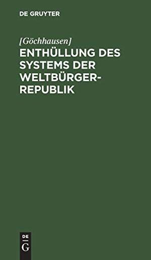 [Göchhausen]. Enthüllung des Systems der Weltbü