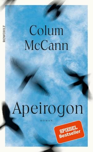 Colum McCann / Volker Oldenburg. Apeirogon. Rowohl