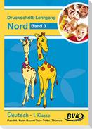 Inklusion von Anfang an: Deutsch - Druckschrift-Lehrgang 3 Nord