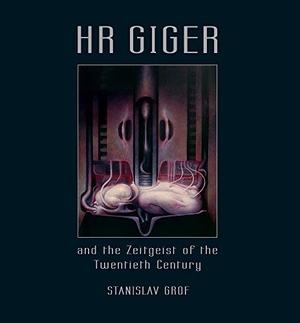 Stanislav Grof. HR GIGER and the Zeitgeist of the Twentieth Century - Betrachtungen aus der modernen Bewusstseinsforschung. Nachtschatten Verlag, 2014.