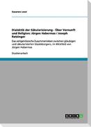 Dialektik der Säkularisierung - Über Vernunft und Religion: Jürgen Habermas / Joseph Ratzinger