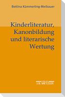 Kinderliteratur, Kanonbildung und literarische Wertung