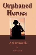 Orphaned Heroes: A War Novel...